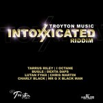 Intoxxicated Riddim (Troyton Music) #DancehallRiddim