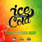 ice cold riddim