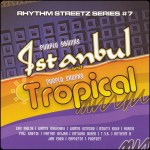 # 07 - Istanbul And Tropical Riddims CD (Front Cover)