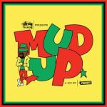 1995 - Mud Up Riddim (Shocking Vibes)