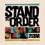 Stand To Order by J Star (2016)