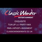 Exquisite Tun Up 2017 Party Mix
