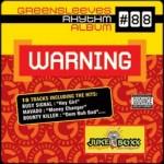 """Greensleeves Rhythm Album #88: Warning"""