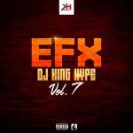 2017 - EFX DJ KING HYPE VOL 7