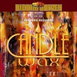 2001 - Riddim Driven - Candle Wax Riddim