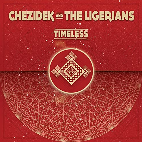 Chezidek and The Ligerians - Timeless (Baco Records)