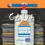 Glue Riddim Driven [2002] (B-Rich Records)