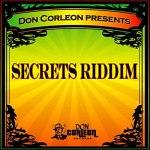 Secrets Riddim [2008] (Don Corleon)