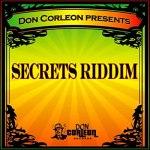 Secrets Riddim [2008] (Don Corleon)