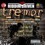 Tremor Riddim Driven [2007] (Big Ship)