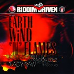 Earth Wind n' Flames Riddim Driven [2003] (Snow Cone)