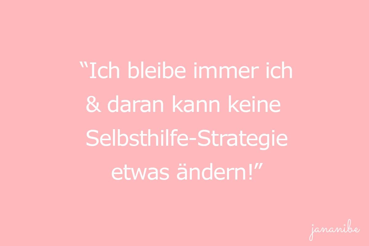 Bist du auch oft unsicher - 10 Strategien gegen Selbstzweifel - Selbsthilfe-Strategie - Mama Blog München