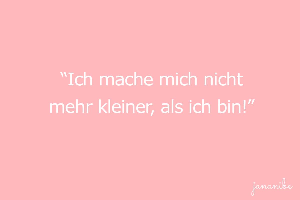Bist du auch oft unsicher - 10 Strategien gegen Selbstzweifel - sich selbst nicht kleiner machen - Mama Blog München