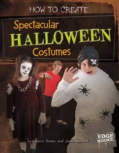 Spectacular Halloween Costumes and Louann Brown
