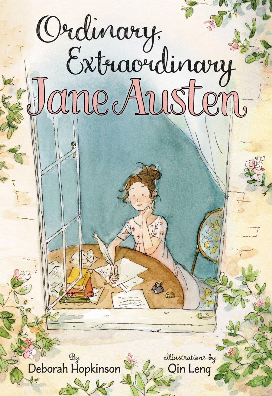 Extraordinaria Jane Austen   Ordinary, Extraordinary Jane Austen por Deborah Hopkinson