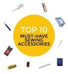 top ten sewing accessories