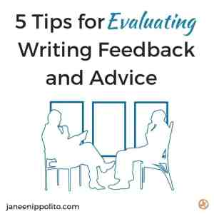5 Tips for Evaluating Writing Feedback and Advice