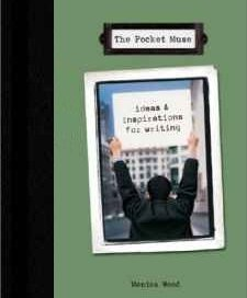 The Pocket Muse by Monica Wood