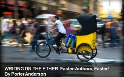 Porter Anderson, PorterAnderson.com, Writingon the Ether, Ether for Authors, London on the Ether, Jane Friedman, Ed Nawotka, Philip Jones, Publishing Perspectives, The Bookseller, books, ebooks, author, agent, Amazon, publishing, The FutureBook