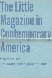 Little Magazine in Contemporary America