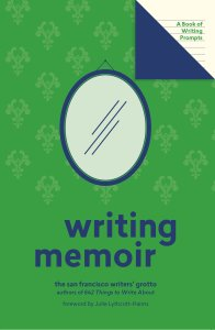 Image: Writing Memoir by San Francisco Writers Grotto
