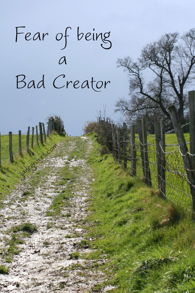 fear being bad creator