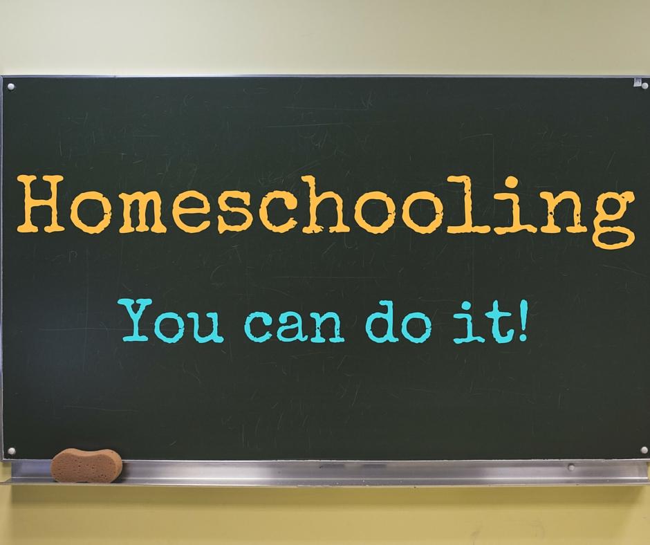 Homeschooling...You can do it!