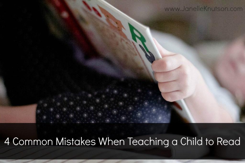 4 mistakes when teaching reading