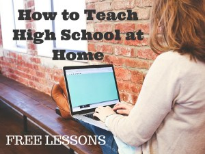 How to Teach High School at Home