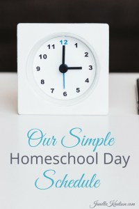 Our Simple Homeschool Day Schedule