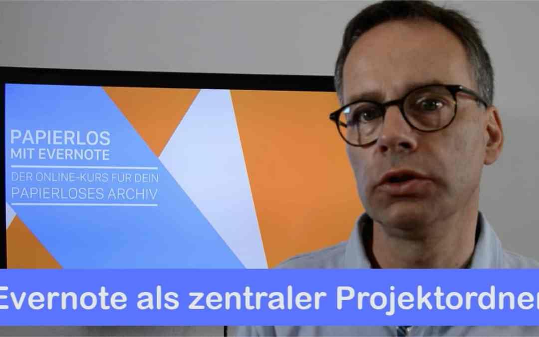 Evernote als zentraler Projektordner