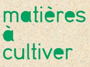 Exposition Matières à cultiver, VIA, Paris, 2008