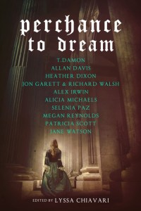 Perchance to Dream anthology