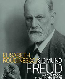 Lançamento – Livro conta a história de Sigmund Freud e o surgimento da Psicanálise