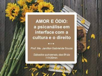[Curso] Amor e Ódio – A Psicanálise em interface com a Cultura e o Direito