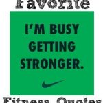 Just Do It, Plus More Favorite Fitness Quotes