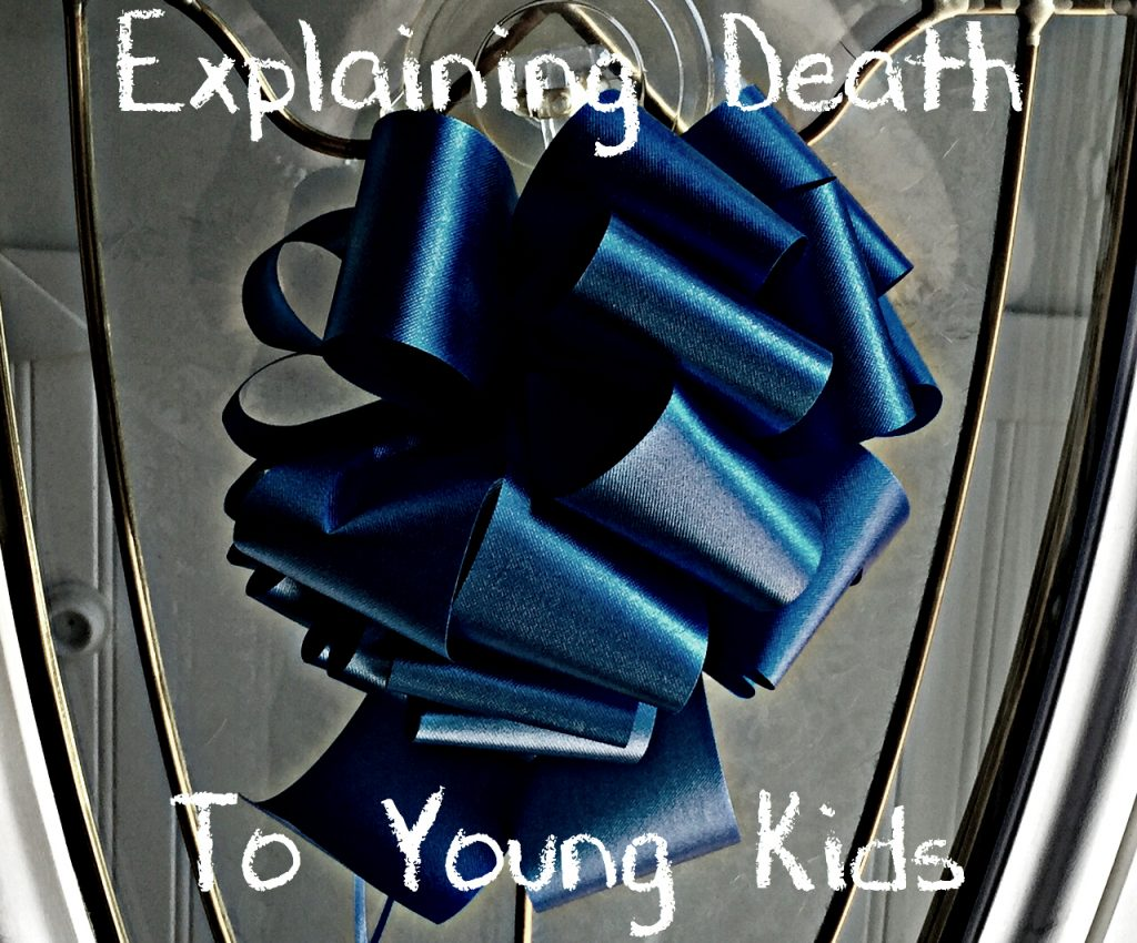 Explaining Death to Young Kids