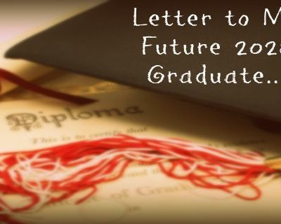 Letter to My Future 2028 Graduate Featured