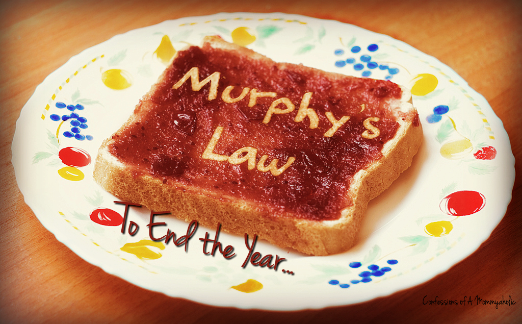 Murphy's Law, This Mom's Confessions