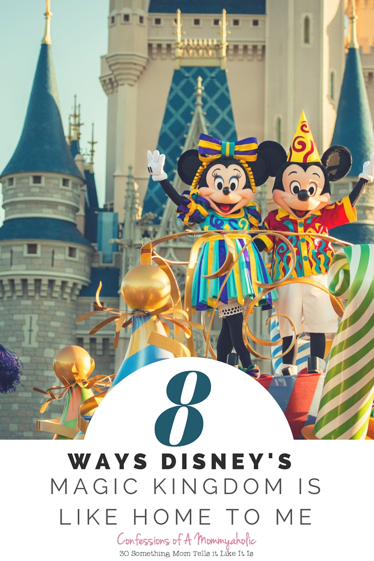 8 Ways Disney's Magic Kingdom Is Like Home To Me