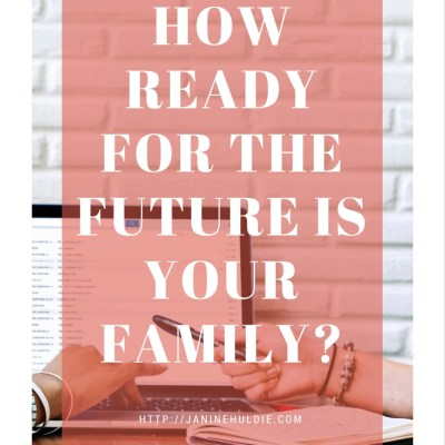 How ready for the future is your family?