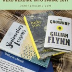 My 5 Recent Books Read Heading Into Spring 2017