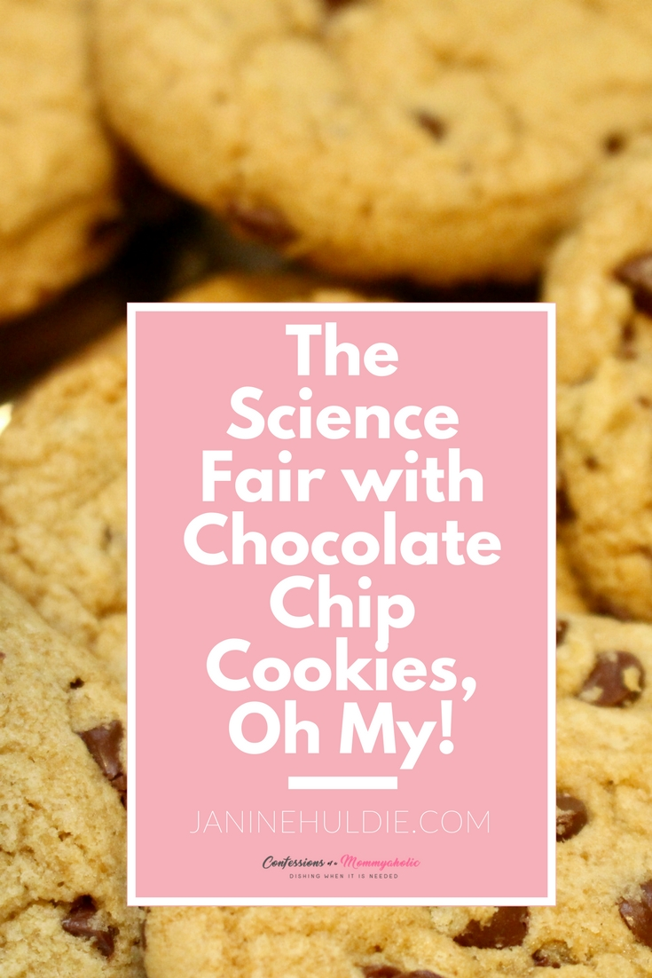 The Science Fair with Chocolate Chip Cookies, Oh My!
