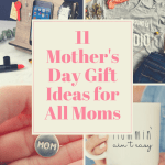11 Mother's Day Gift Ideas for Moms Plus #Giveaway