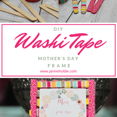 Mother's Day Frame DIY Washi Tape with FREE Printable