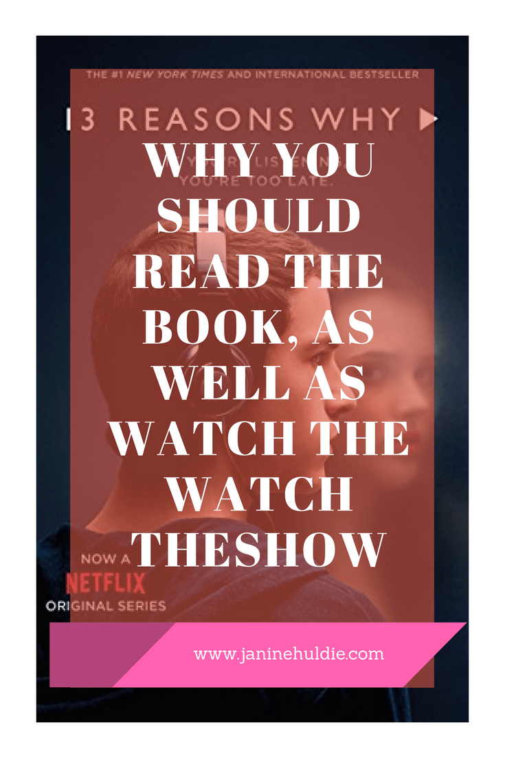 13 Reasons Why You Should Read The Book As Well As Watch The Show