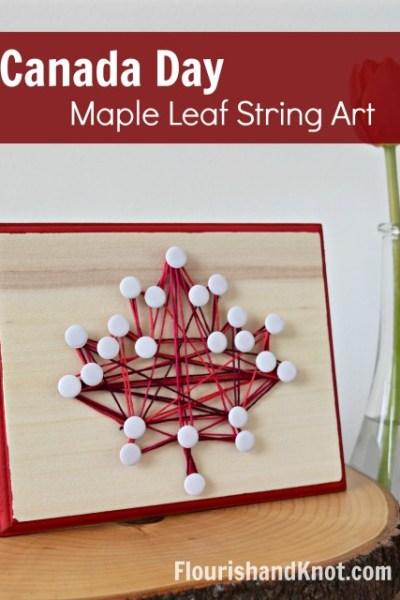 DIY Canada Day Maple Leaf String Art Canada Day Crafts