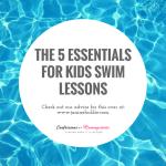 The 5 Essentials for Kids Swim Lessons