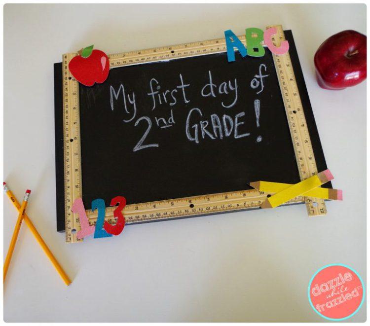 DIY Reusable Chalkboard Sign First Last Day School