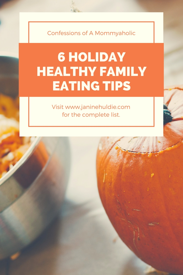 6 Holiday Healthy Family Eating Tips